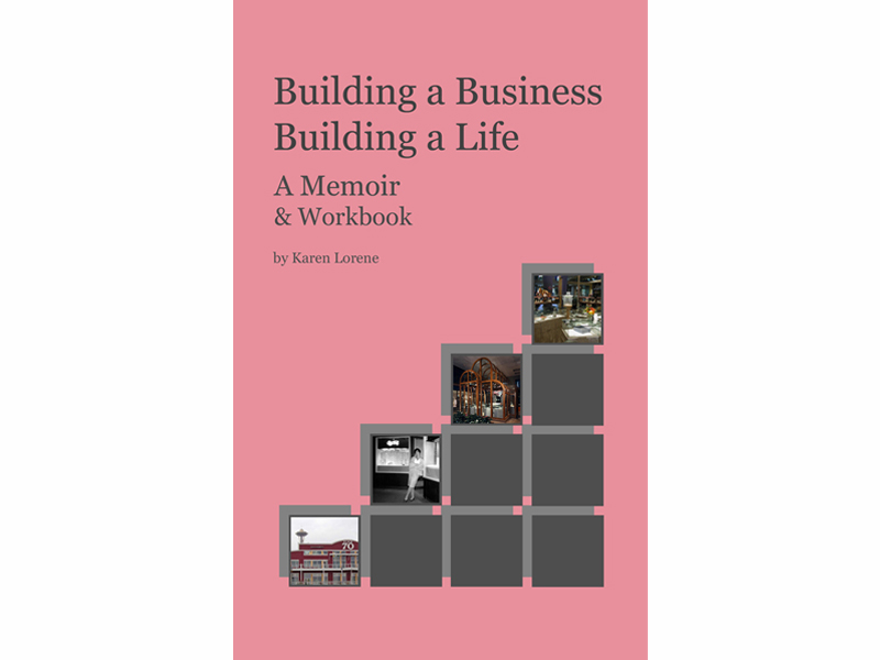 Cover, Building a Business Building a Life by Karen Lorene